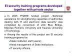 ei security training programs developed together with private sector