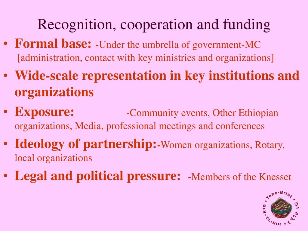 Recognition, cooperation and funding