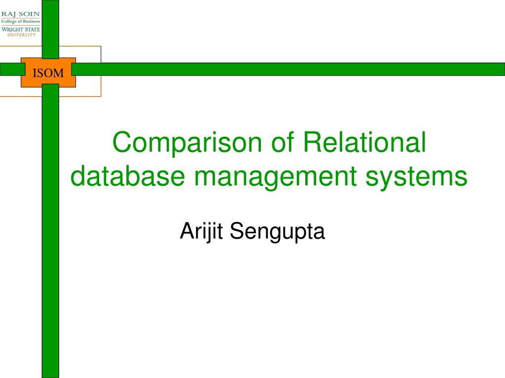 PPT - Comparison of Relational database management systems ...