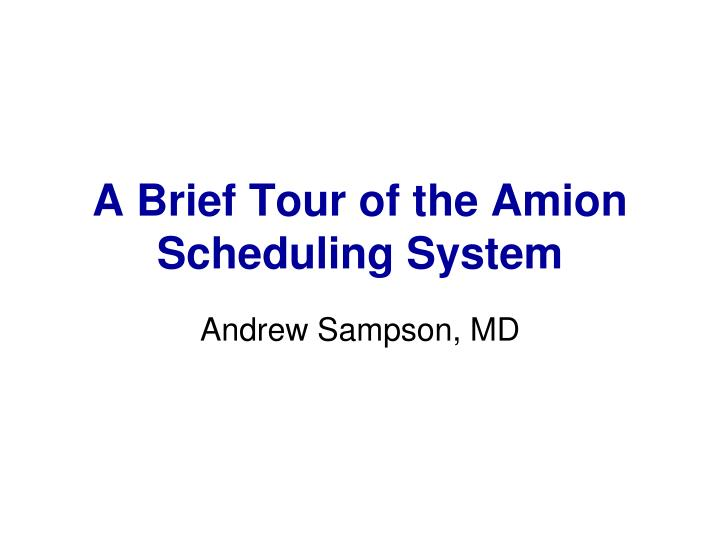 a brief tour of the amion scheduling system n.