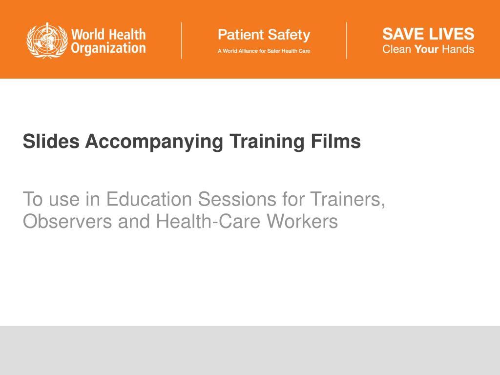 slides accompanying training films l.