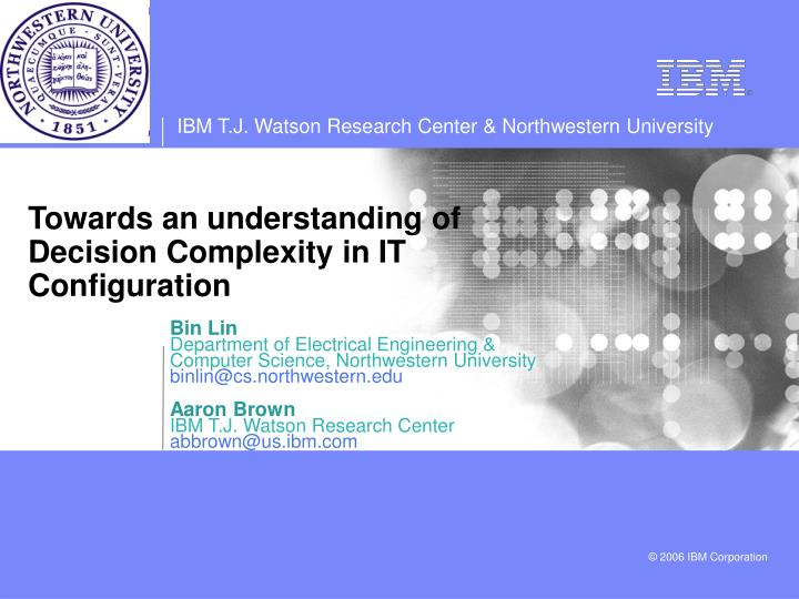 towards an understanding of decision complexity in it configuration n.