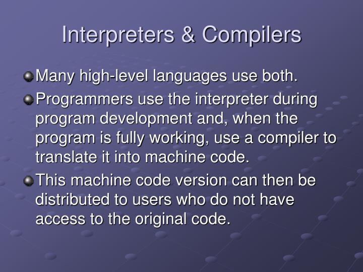 Interpreters & Compilers