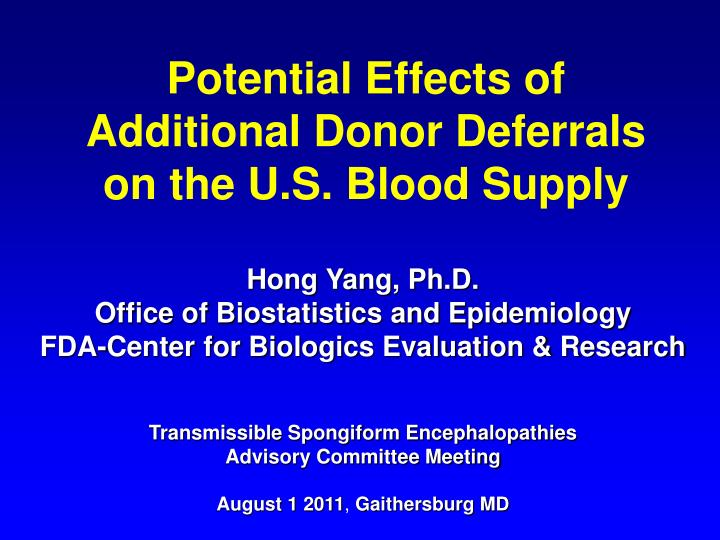 potential effects of additional donor deferrals on the u s blood supply n.