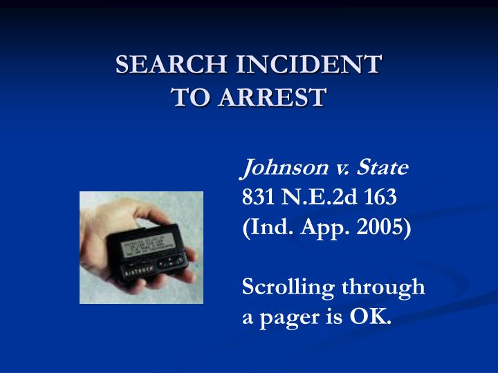 SEARCH INCIDENT