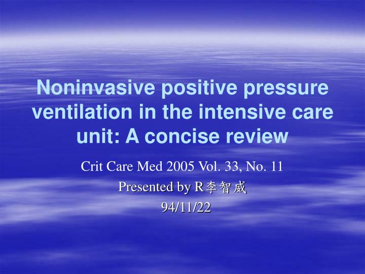 noninvasive positive pressure ventilation in the intensive care unit a concise review n.
