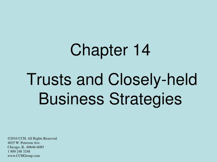 chapter 14 trusts and closely held business strategies n.