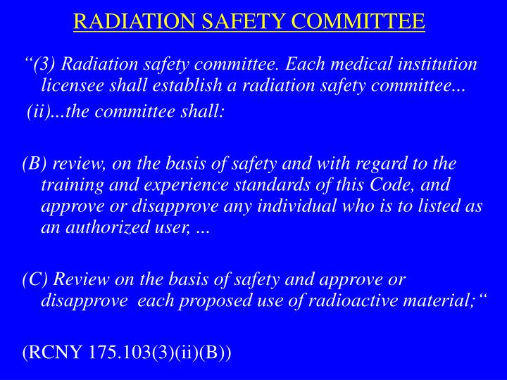 RADIATION SAFETY COMMITTEE