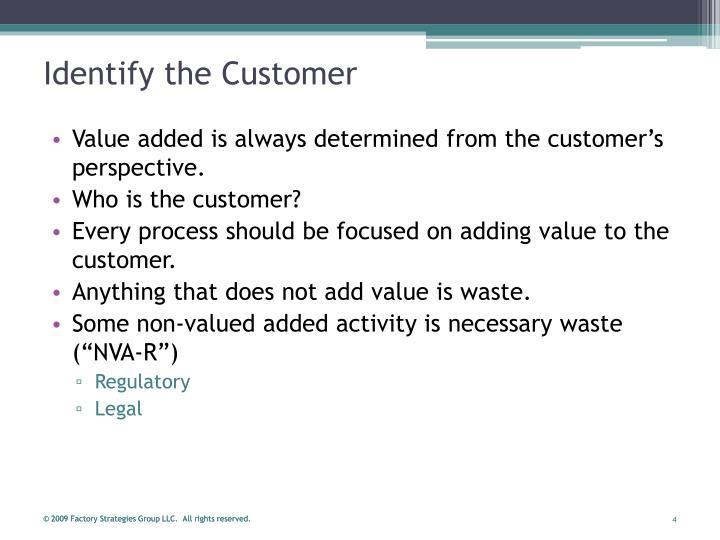 Identify the Customer