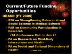 current future funding opportunities