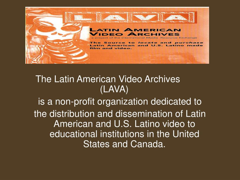 The Latin American Video Archives                       (LAVA)