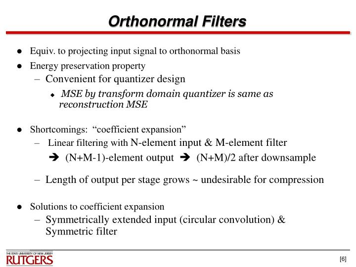 Orthonormal Filters