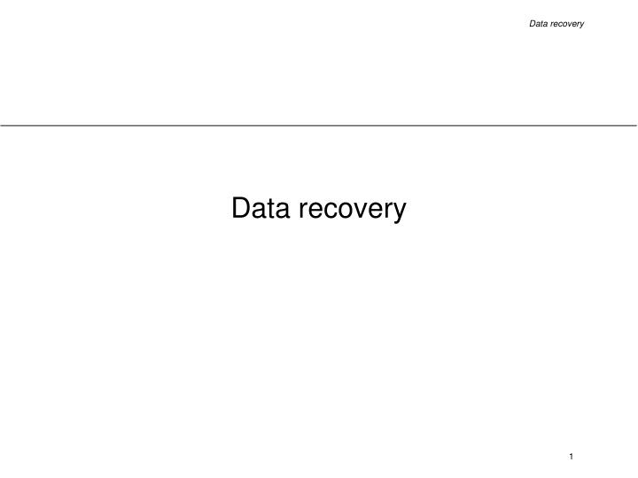 data recovery n.
