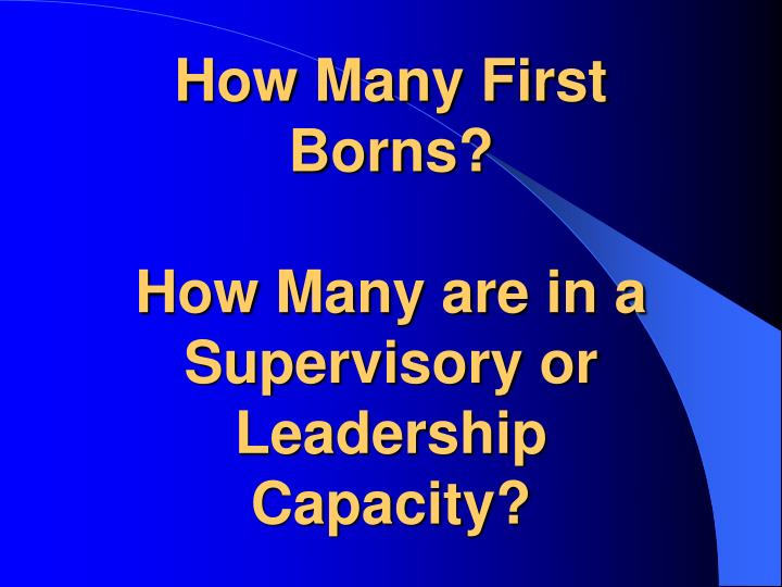 How Many First Borns?
