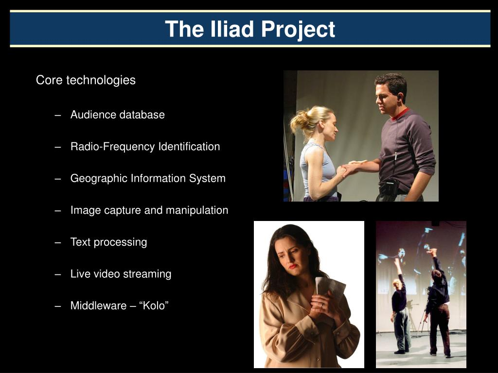 The Iliad Project