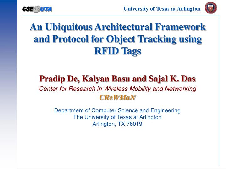 an ubiquitous architectural framework and protocol for object tracking using rfid tags n.