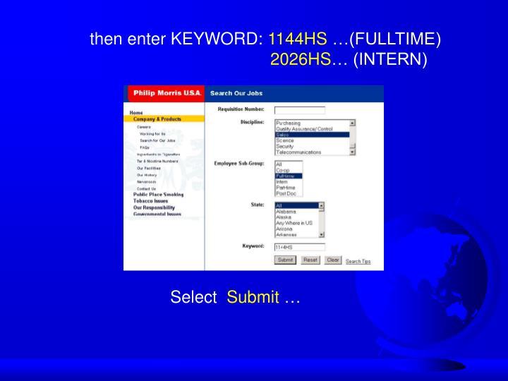 then enter KEYWORD: