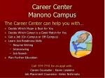 career center manono campus