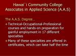 hawai i community college associates in applied science a a s