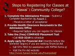 steps to registering for classes at hawai i community college