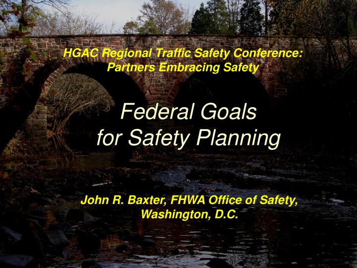 federal goals for safety planning n.