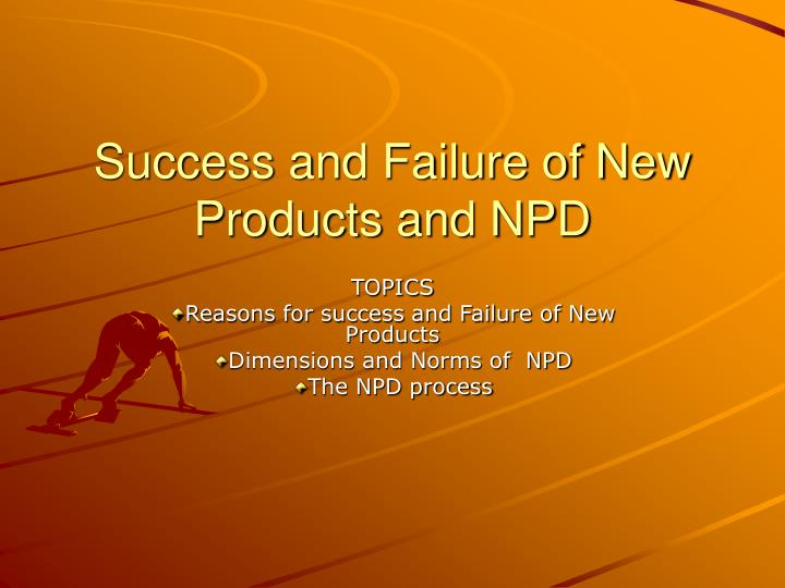 success and failure of new products and npd n.