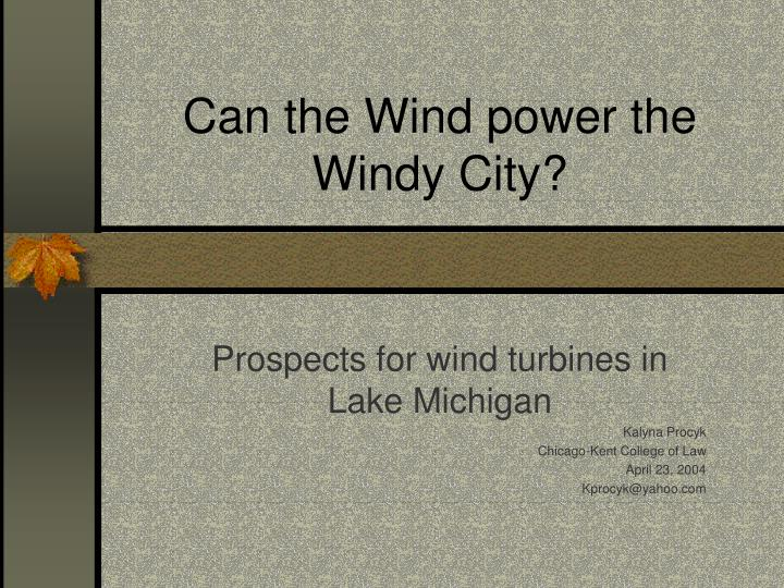 can the wind power the windy city n.