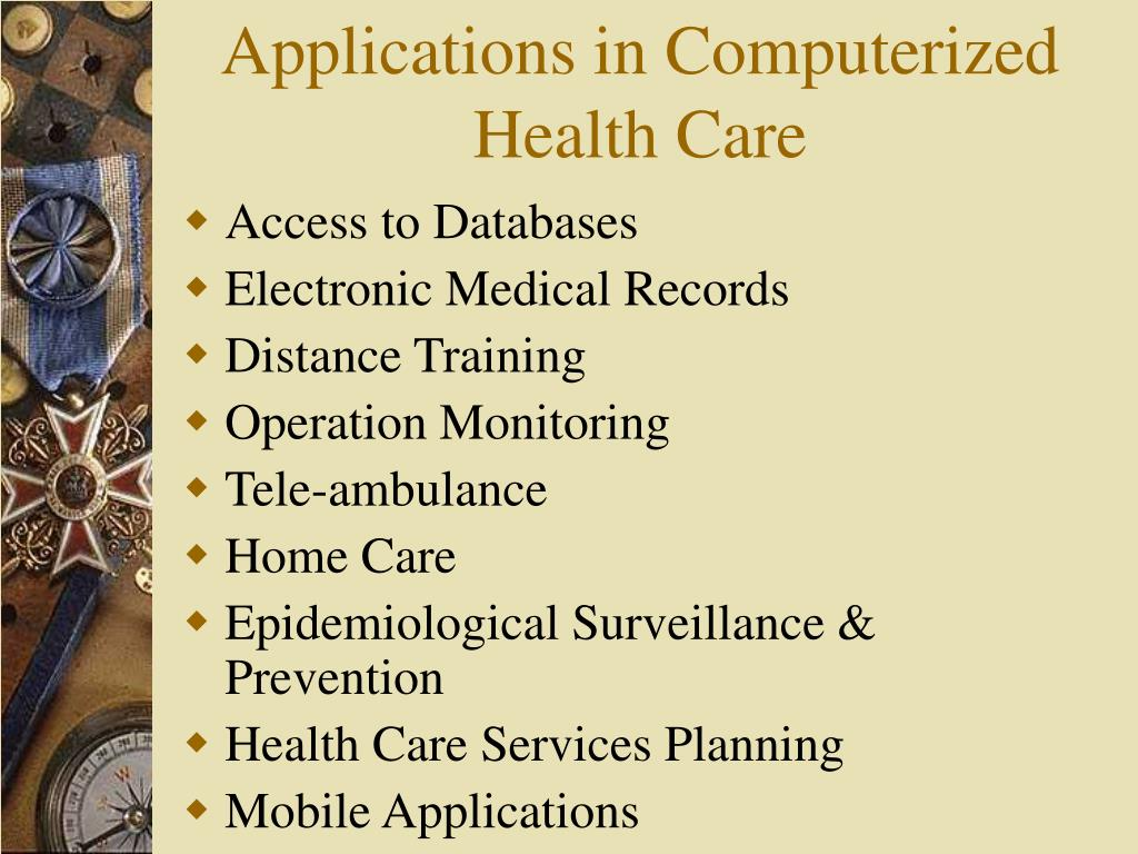 Applications in Computerized Health Care