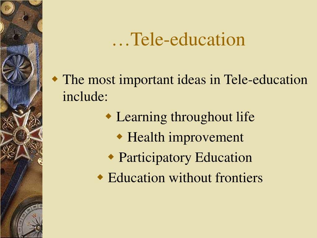 …Tele-education