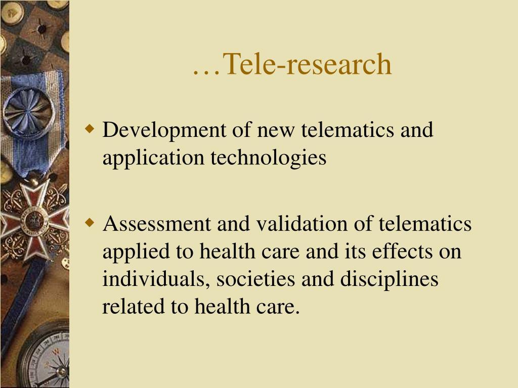 …Tele-research