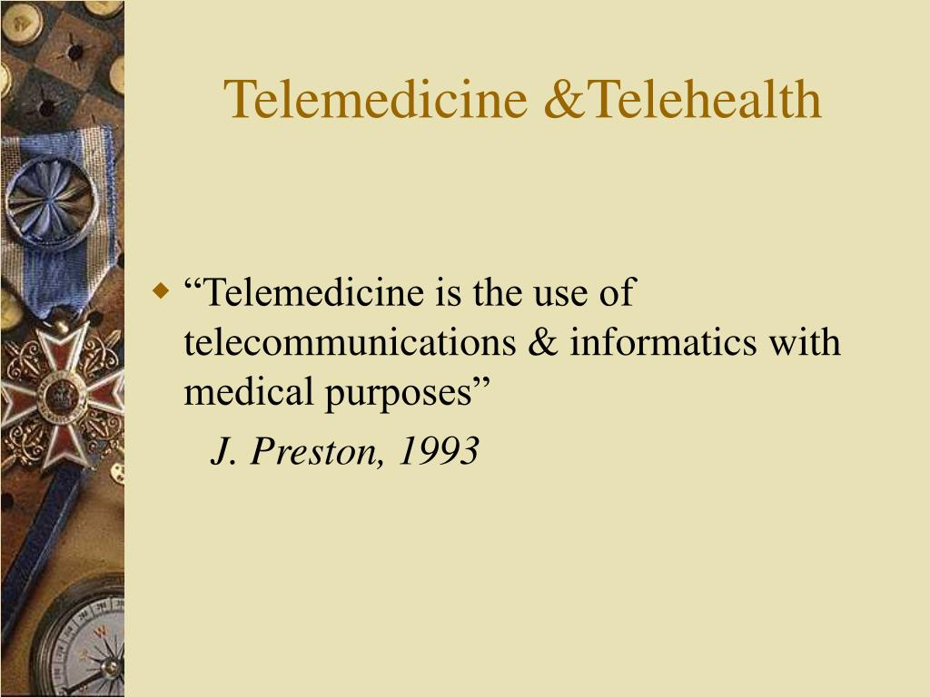 Telemedicine &Telehealth