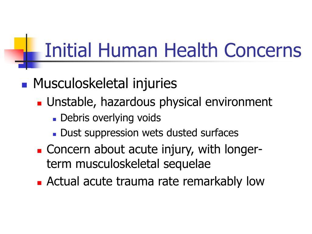 Initial Human Health Concerns