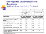 self reported lower respiratory symptoms incidence new onset and persistent