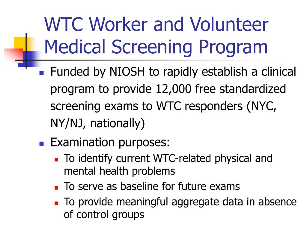 WTC Worker and Volunteer Medical Screening Program