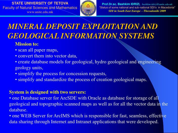 MINERAL DEPOSIT EXPLOITATION AND GEOLOGICAL INFORMATION SYSTEMS