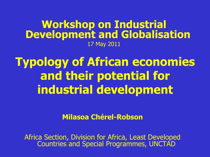 typology of african economies and their potential for industrial development n.