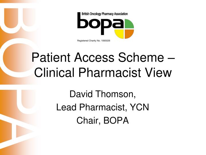 patient access scheme clinical pharmacist view n.