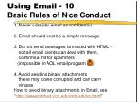 using email 10 basic rules of nice conduct