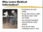 why learn medical informatics6