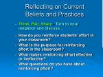 reflecting on current beliefs and practices