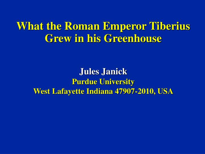 what the roman emperor tiberius grew in his greenhouse n.