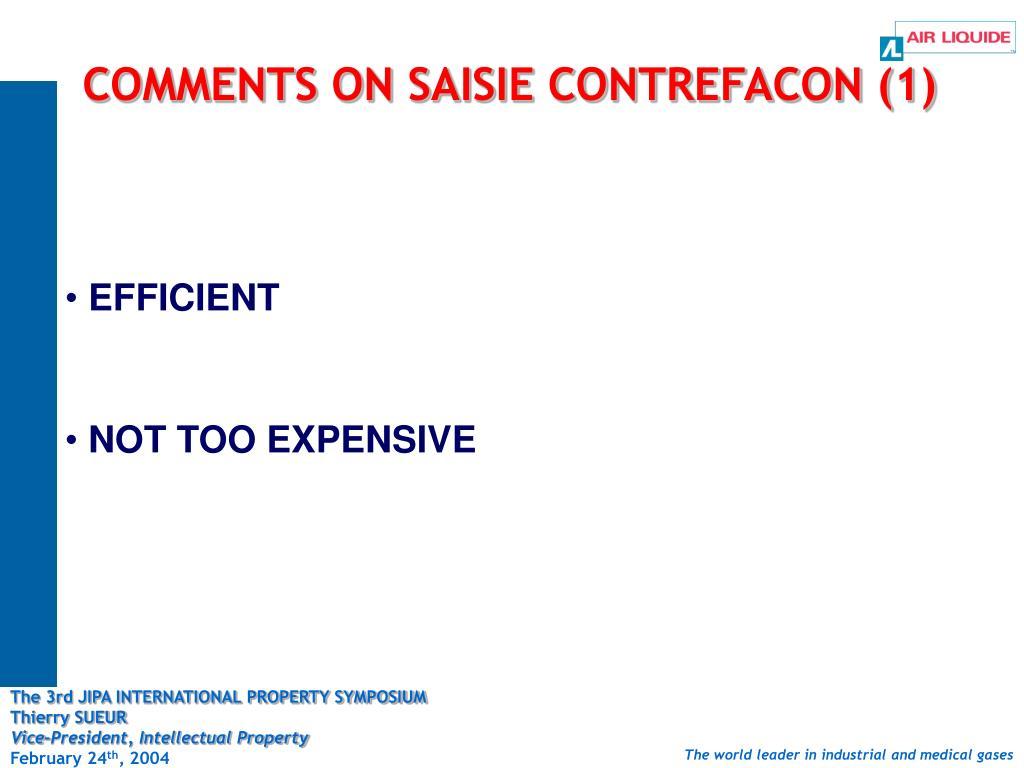COMMENTS ON SAISIE CONTREFACON (1)