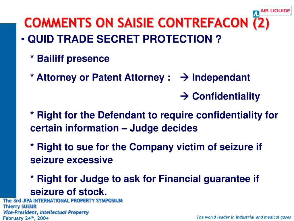 COMMENTS ON SAISIE CONTREFACON (2)