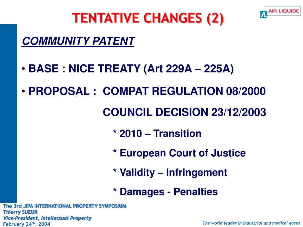 TENTATIVE CHANGES (2)