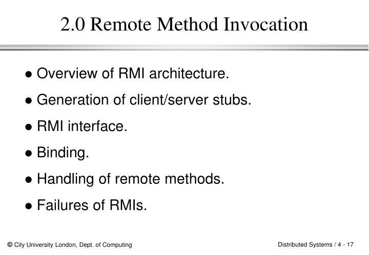 2.0 Remote Method Invocation