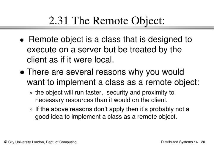 2.31 The Remote Object:
