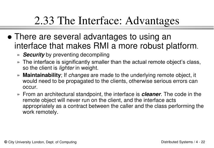 2.33 The Interface: Advantages