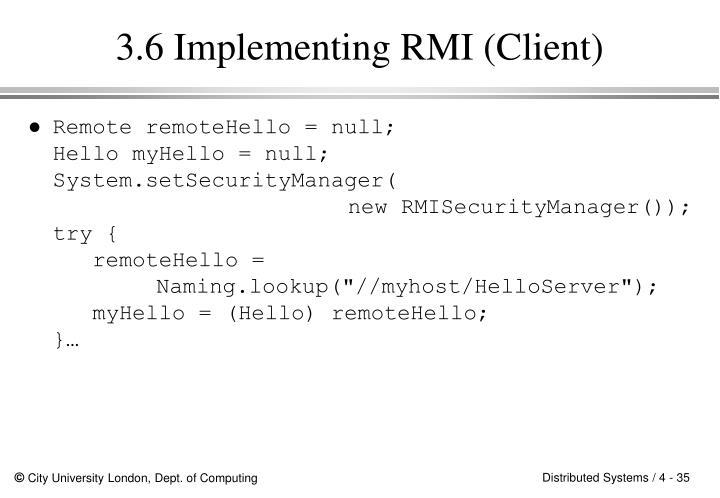3.6 Implementing RMI (Client)