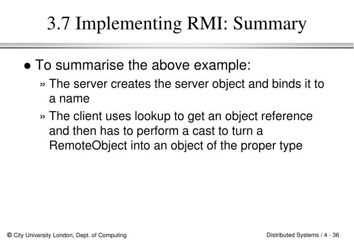 3.7 Implementing RMI: Summary