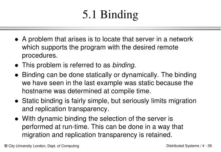 5.1 Binding